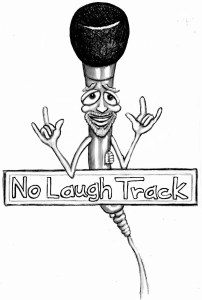 NoLaughTrackRockon